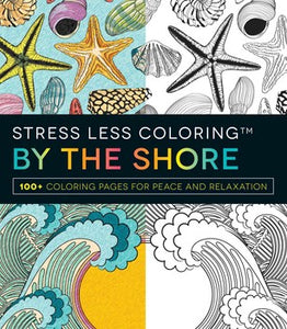 Stress Less Coloring - By the Shore