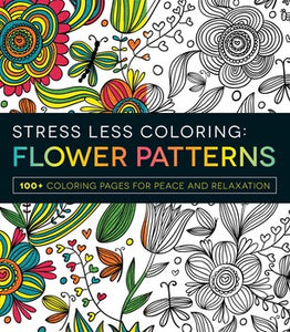 Stress Less Coloring - Flower Patterns