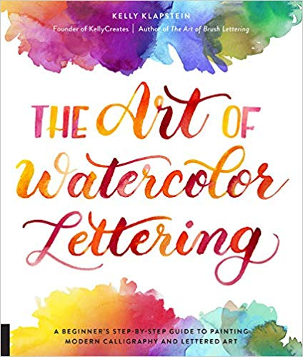 The Art of Watercolor Lettering  **Releases 11/5