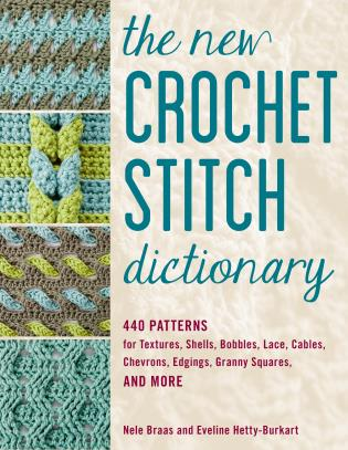 The new Crochet Stitch Dictionary  **Release 5/21