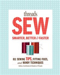 Threads Sew Smarter, Better & Faster (T)