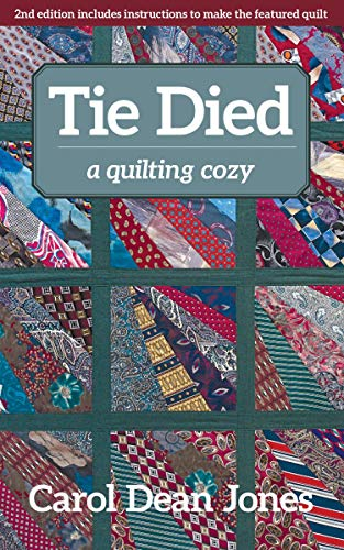 Tie Died: A Quilting Cozy