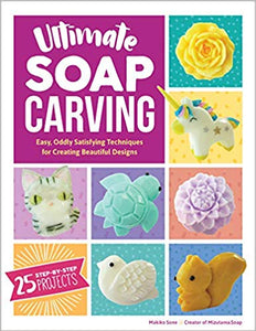 Ultimate Soap Carving