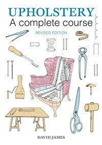 Upholstery a Complete Course (T)
