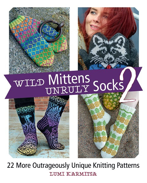 Wild Mittens and Unruly Socks 2