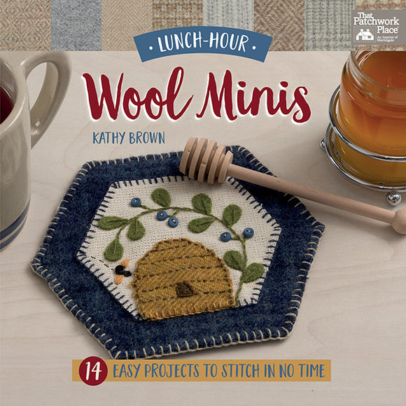 Lunch-Hour Wool Minis - 14 Easy Projects to Stitch in No Time