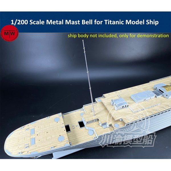TMW 1/200 Metal Mast With Bell for Titanic Kits