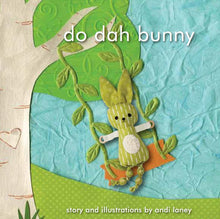 Load image into Gallery viewer, Do Dah Bunny Board Book