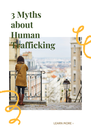 3 Myths about Human Trafficking