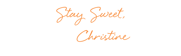 signature - stay sweet, christine