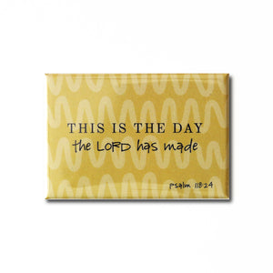 """This is the Day"" Inspirational Magnet"