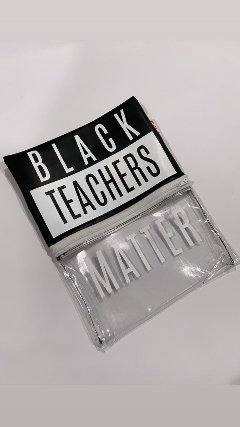 Black Teachers Matter Pencil Pouch