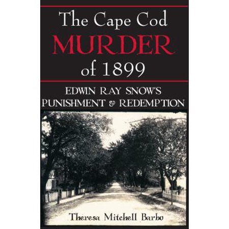 The Cape Cod Murder of 1899