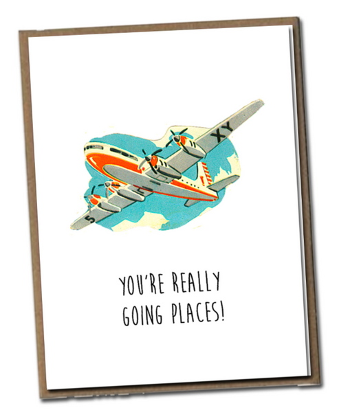 """You're Really Going Places!"" Card"