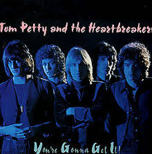 Tom Petty and the Heartbreakers - You're Gonna Get It