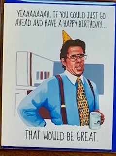 Office Space Birthday Card
