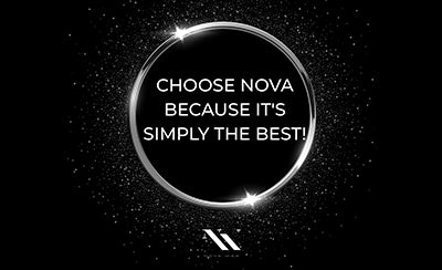 WHY CHOOSE NOVA?