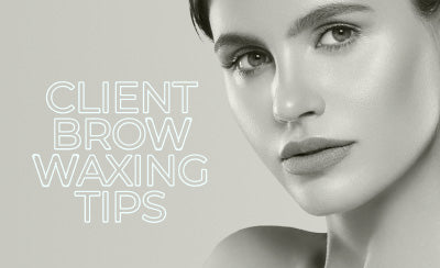 CLIENT BROW WAXING TIPS