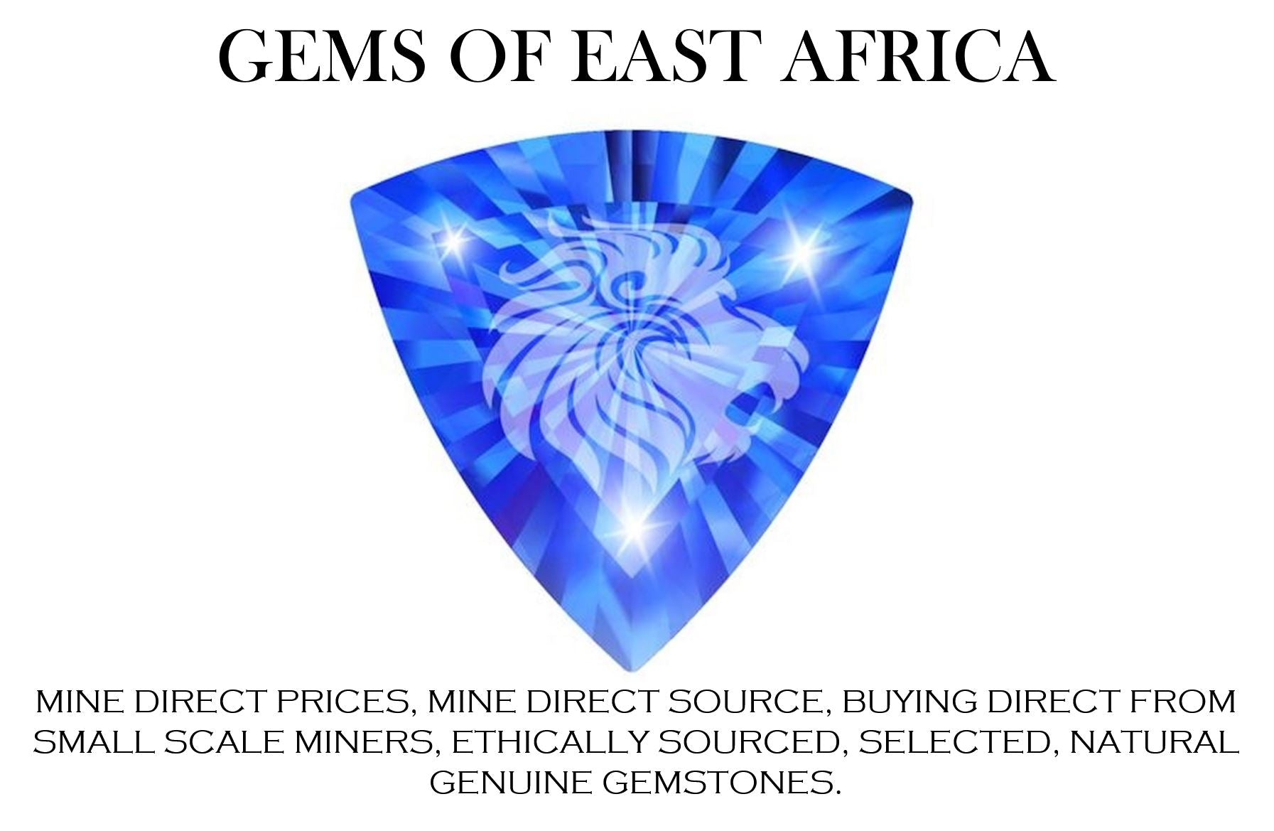 SELECTED NATURAL GEMSTONES AT MINE DIRECT PRICES, ETHICAL GEMSTONES, FINE GEMSTONES, MINE DIRECT SUPPLIER, GENUINE GEMSTONES, GEMSTONE WHOLESALE, GEMSTONES FROM SOURCE TANZANIA, KENYA, EAST AFRICA, GEMS OF EAST AFRICA, ETHICAL GEMSTONES, GEM GEMS GEMSTONE