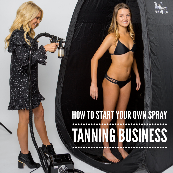 how to start your own spray tan business