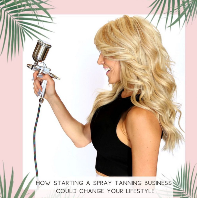 Episode 18: How starting a spray tanning business could change your lifestyle