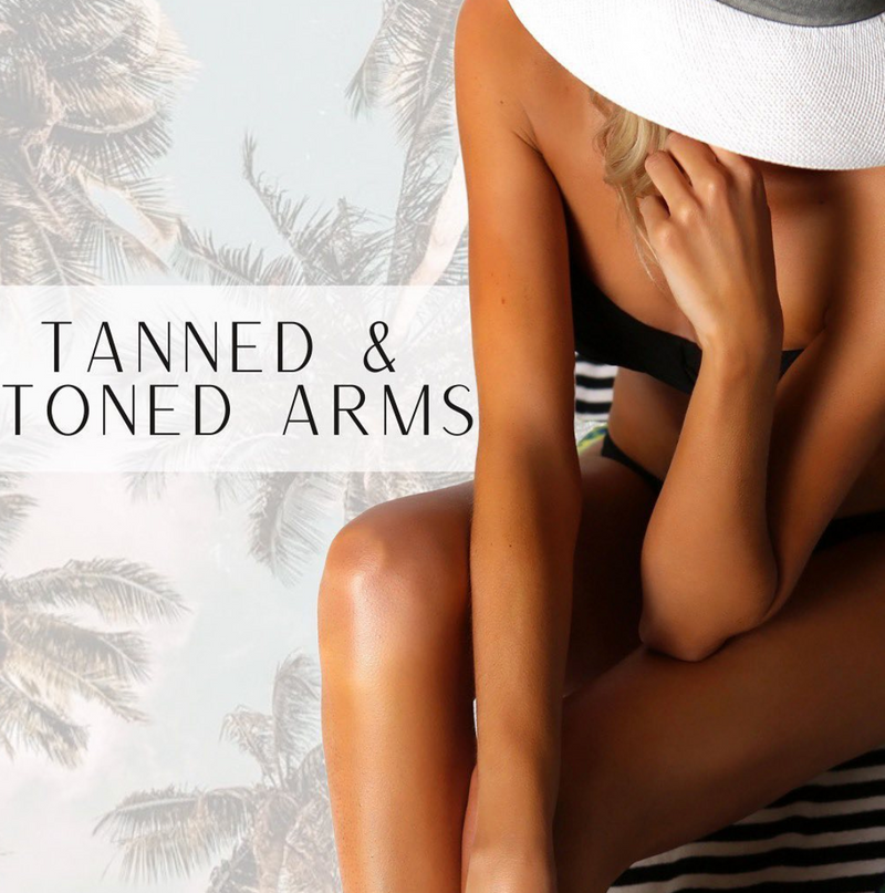 how to get tanned and toned arms