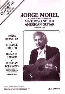 Classical Guitar Solos:Virtuoso South American Guitar Volume 1 [ギター楽譜] / JORGE MOREL (ホルヘ・モレル)