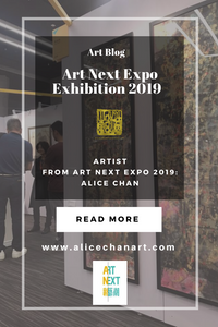 Art Next Expo Exhibition 2019 Alice Chan-Artist Booth Q18, First Floor in PMQ, Nov. 1-4, 2019