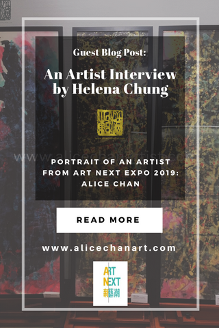 "Guest Blog Post:   An Artist Interview by Helena Chung Date: December 19, 2019 Portrait of an Artist in Art Next 2019: Alice Chan  ""My aim is to introduce new perspectives to art through incorporating Chinese traditional techniques with Western sensitivity in my work. I believe that art should strive to find inspiration and seek enlightenment in everyday life."" - Alice Chan"