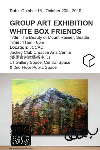 Important Announcement: Upcoming October Group 4th Member's Art Show with the White Box Studio at the JCCAC 白盒之友第四屆會員作品展參展 日期︰2019 年 10 月 16 日至 20 日  地點︰香港賽馬會創意藝術中心 L1 畫廊及中央庭園及二樓公共空間 2019: