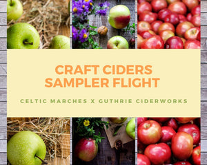 """Craft Ciders Sampler"" [Celtic Marches X Guthrie CiderWorks] - buzzdfolks"