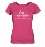 -DOGS ARE A GIRLS BEST FRIEND- Ladies Organic Shirt