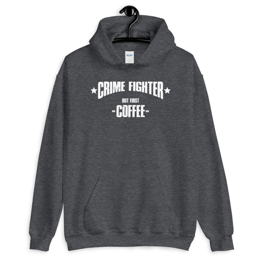 -CRIME FIGHTER - BUT FIRST COFFEE- Kapuzenpulli
