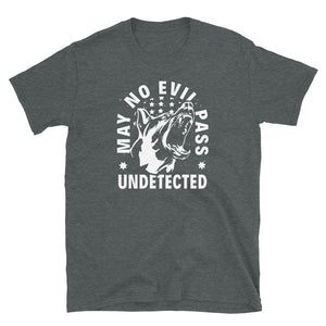 -MAY NO EVIL PASS UNDETECTED- Kurzärmeliges Unisex-T-Shirt
