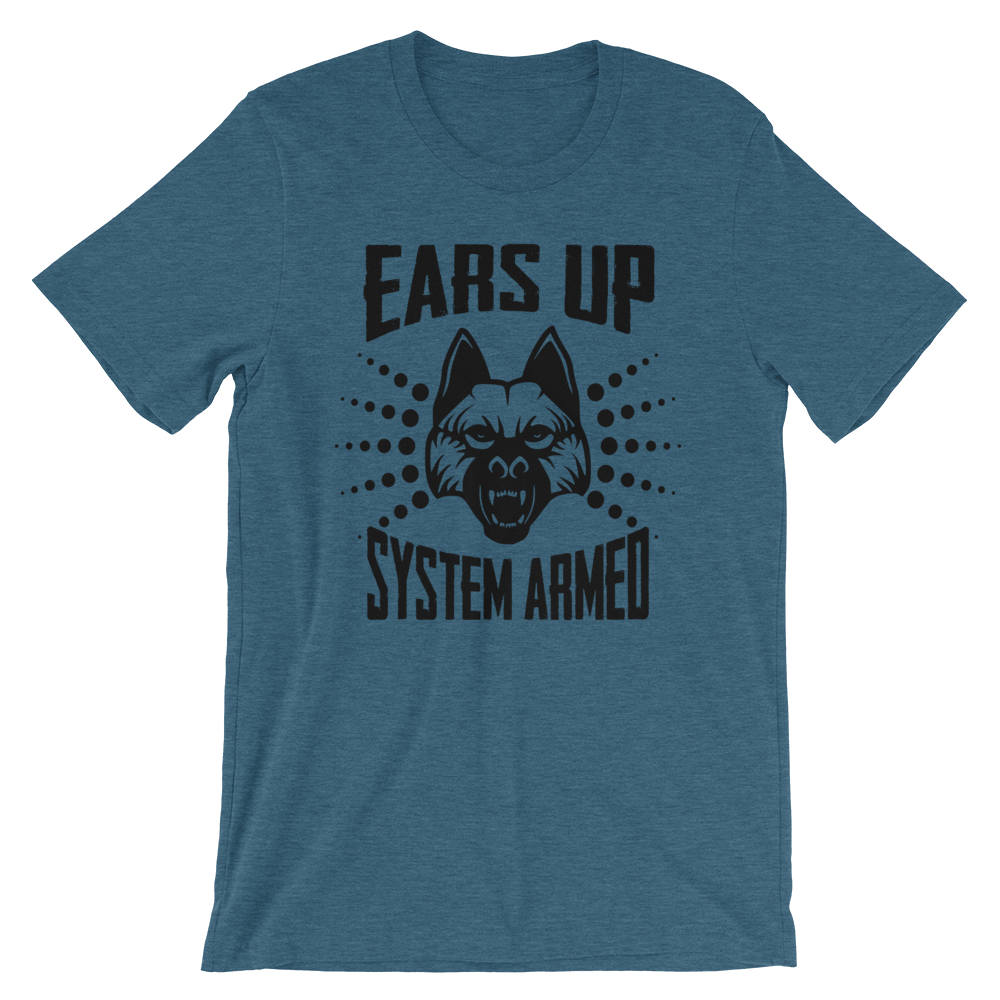 -EARS UP- SYSTEM ARMED- Kurzärmeliges Unisex-T-Shirt