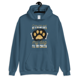 -DONT MESS WITH MY DOG- Unisex Hoodie