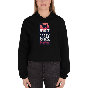 -CRAZY DOG LADY- Cropped Hoodie