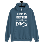 -LIFE IS BETTER WITH DOGS- Kapuzenpulli