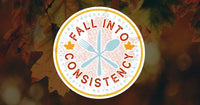 How To Stay Consistent During This Fall Season