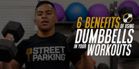 6 Benefits of Using Dumbbells in Your Workouts