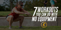 7 Workouts You Can Do With No Equipment