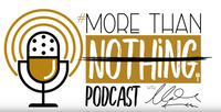 Stay The Course | #MoreThanNothing Podcast Ep. 20