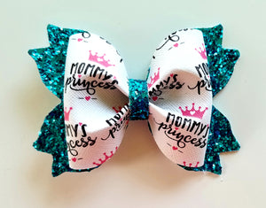 Mommy's Princess Hair Bow