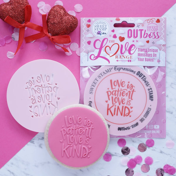 Sweet Stamp - Out Boss - Love is Patient Love is Kind