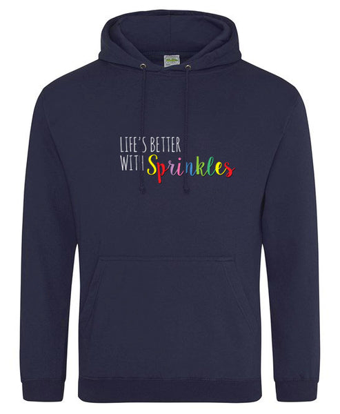 Life's Better With Sprinkles - Embroidered Hooded Sweatshirt