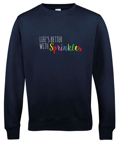 Life's Better with Sprinkles - Embroidered Crew Neck Sweatshirt