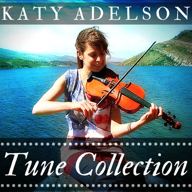 Tune Collection Album by Katy Adelson (DIGITAL DOWNLOAD / STREAMING)