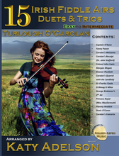 Load image into Gallery viewer, AUTOGRAPHED 15 Irish Fiddle Airs - Duets and Trios - Turlough O'Carolan - Easy to Intermediate - Arranged by Katy Adelson - PHYSICAL BOOK