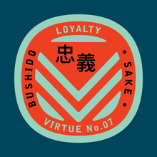 Load image into Gallery viewer, Bushido virtue sticker featuring Loyalty against blue background