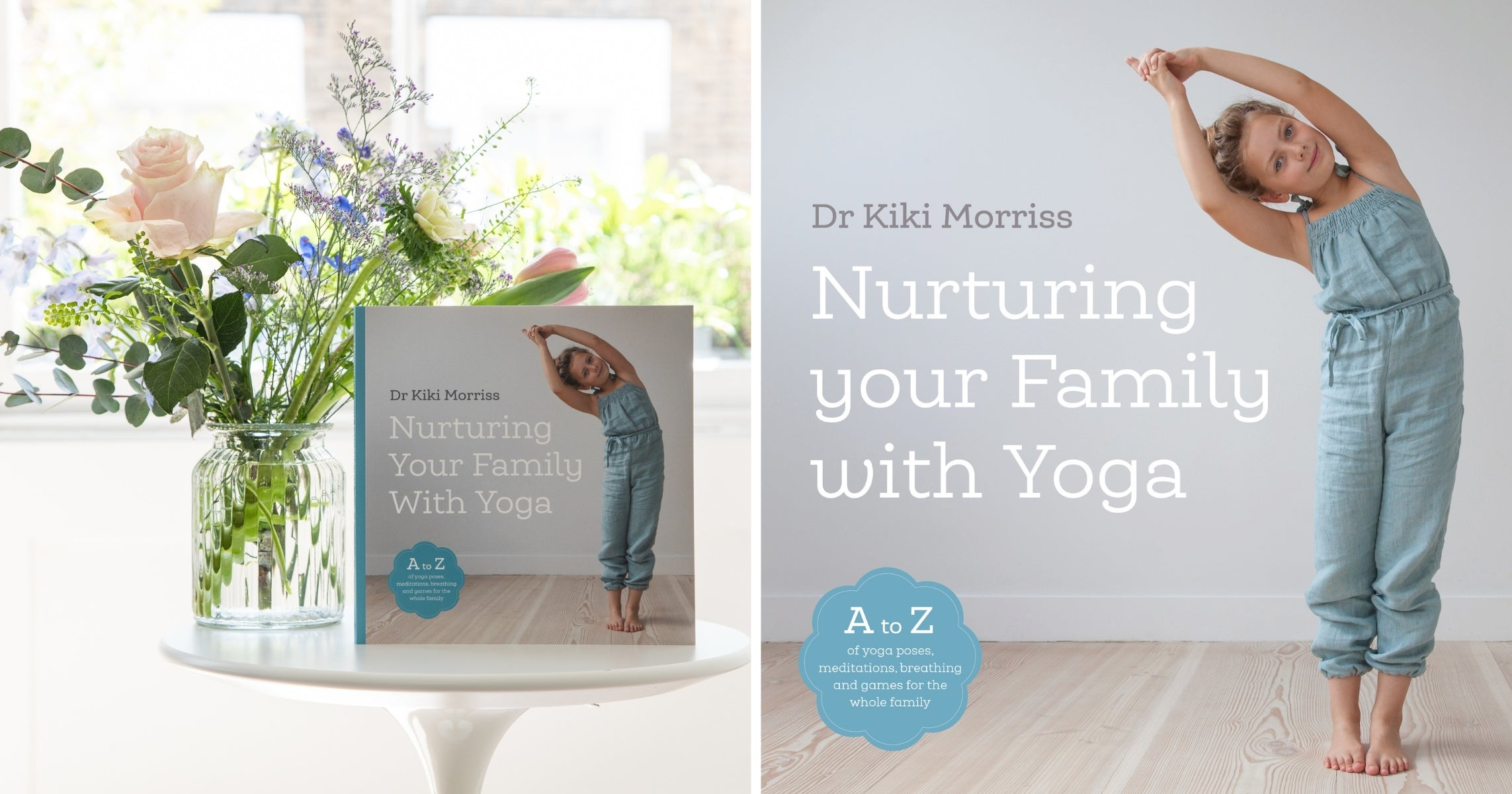 Nurturing Your Family With Yoga Book Dr Kiki Morriss